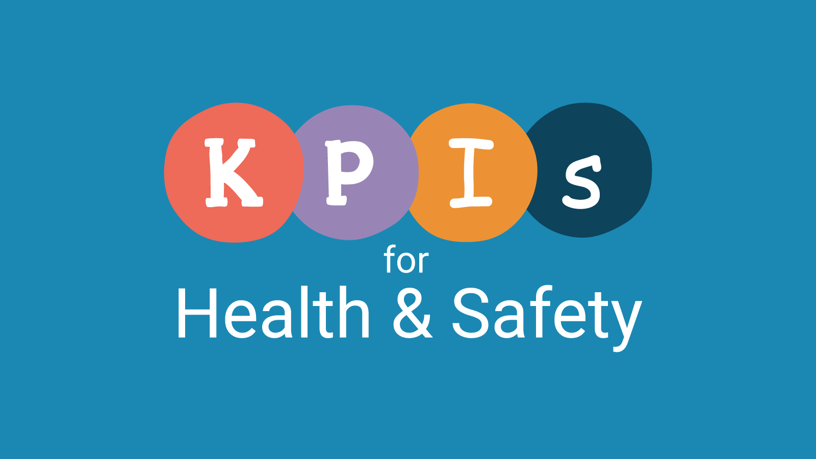 Health and Safety KPIs - The 12 Key Metrics to Track
